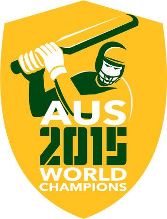 bateo: Ilustraci�n de un bateador del jugador del grillo con el palo de bateo dentro de escudo con palabras Australia AUS Cricket 2015 campeones del mundo hecho en estilo retro en el fondo aislado. Vectores