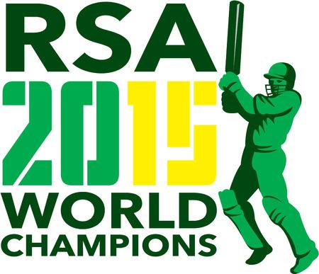 bateo: Ilustraci�n de un bateador del jugador del grillo con el bate delante de bateo con palabras Sud�frica RSA Cricket 2015 campeones del mundo hecho en estilo retro en el fondo aislado.
