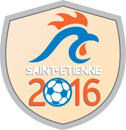 finalist: Illustration of a French rooster cockerel and soccer football ball set inside shield with half-tone dots with words Saint Etienne 2016 which is in France signifying the Europe football cup championships. Illustration