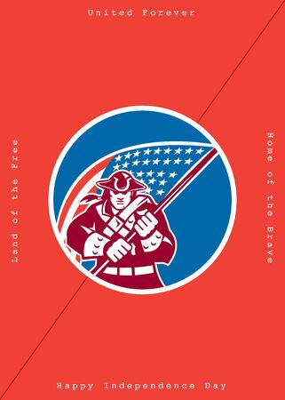 patriots: Independence Day or 4th of July greeting card featuring an illustration of an American Patriot brandishing holding a flag set inside a circle on isolated background with the words United Forever, Home of the Brave, Happy Independence Day, Land of the Free