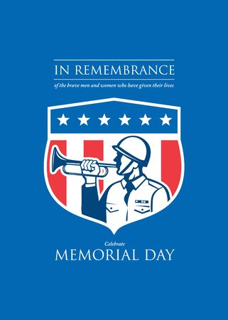 bugle: Memorial Day greeting card featuring an illustration of a soldier military  serviceman police personnel  blowing a bugle horn set inside crest shield with usa stars and stripes in the background done in retro style and the words In Remembrance of the brav Stock Photo