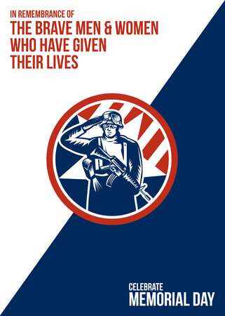 serviceman: Memorial Day greeting card featuring an illustration of an American soldier serviceman saluting holding rifle gun facing front set inside circle done in retro style with the words In Remembrance of The Brave Men and Women Who Have Given Their Lives, Celeb Stock Photo