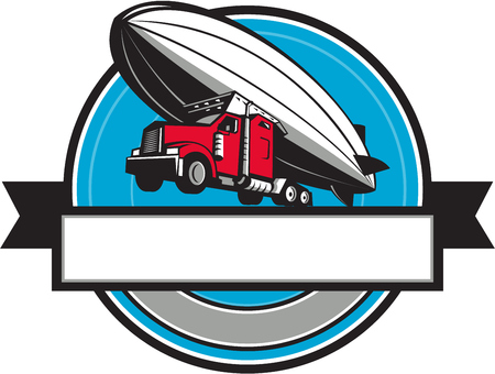 blimp: Illustration of a half semi-truck tractor trailer and zeppelin blimp flying overhead set inside circle with ribbon done in retro style.