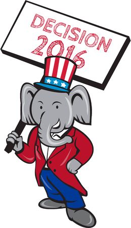 Illustration of an American Republican GOP elephant mascot standing wearing suit and stars and stripes hat holding placard sign with the words Decision 2016 set on isolated white background done in cartoon style. Illustration