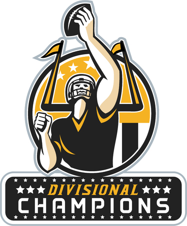 quarterback: Illustration of an american football quarterback holding up ball facing front set inside circle with stars and stripes flag with words Divisional Champions done in retro style.