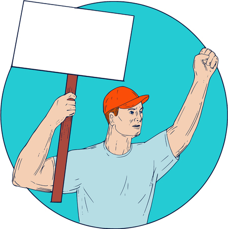 Drawing sketch style illustration of a unionl worker protester activist unionist  protesting striking with fist up holding up a placard sign looking to the side set inside circle on isolated background.