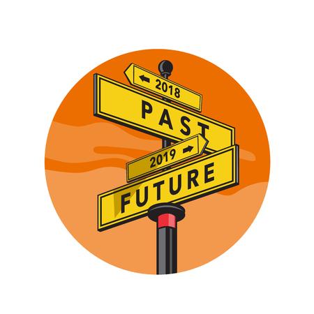 Ilustración de estilo retro de un cartel direccional que muestra la dirección de la señal 2018 Pasado y 2019 Futuro dentro del círculo sobre fondo aislado. Ilustración de vector