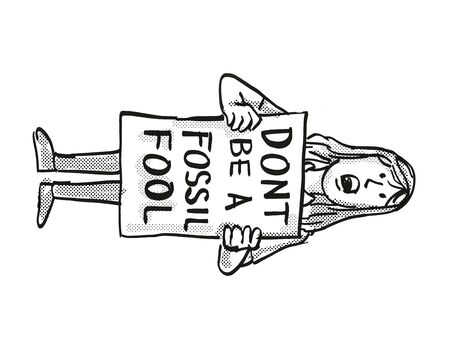 Cartoon style illustration of a young student or child with placard, Dont Be A Fossil Fool protesting on Climate Change done in black and white on isolated background.