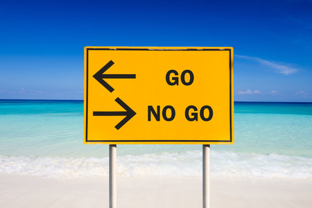 GO or NO GO sign on sea background Imagens - 34744619