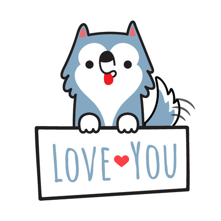 Dog siberian husky illustration holding board with write love you isolated on white background.Cartoon doodle style.