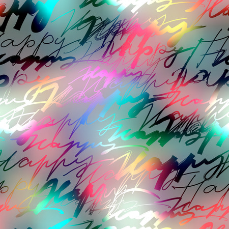 Seamless background pattern. Inscriptions of word  Happy on blur background. Illustration
