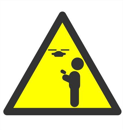 danger: Drone Use Danger Sign