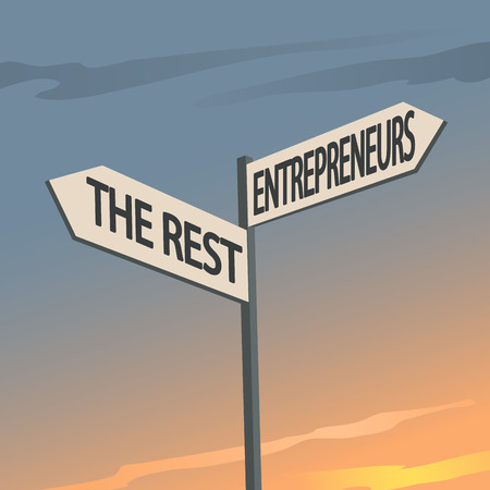 Entrepreneurs and The Rest Indication Sign