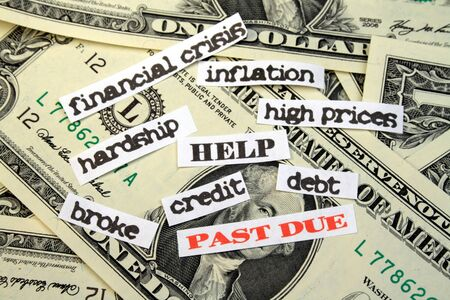 due: Money with PAST DUE debt HELP financial crisis inflation high prices hardship credit broke Stock Photo
