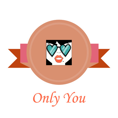 one girl only: only you love illustration over color background