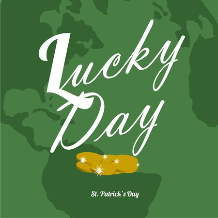 lucky day: gold coins for St. Patrick lucky day, white text over map background Illustration