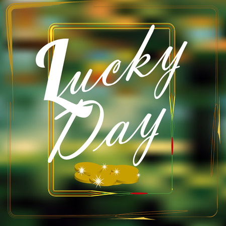 lucky day: gold coins for St. Patrick lucky day, white text overblur background