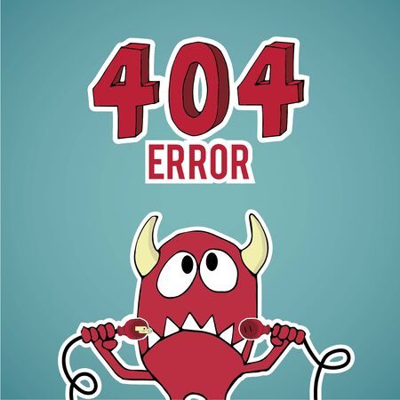 disconnected: Error 404, monster looking up with disconnected cables on blue color background