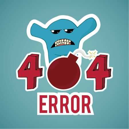 no mistake: Error 404, monster and explosive text  on blue color background