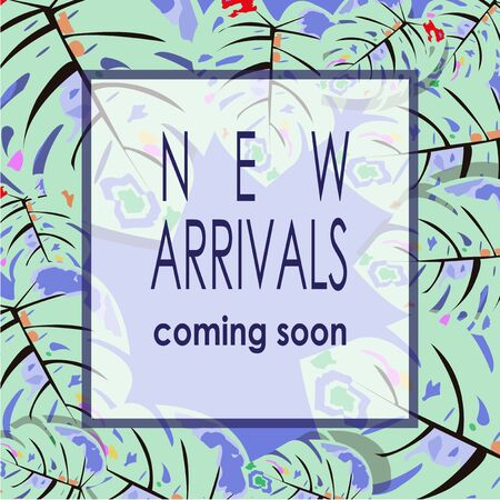 arrivals: New arrivals illustration over leaves texture backdrop Illustration