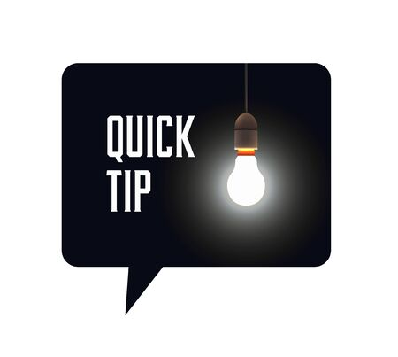 Quick tip bubble black with bulb lamp and quick tip caption inside. Vector eps 10 illustration.