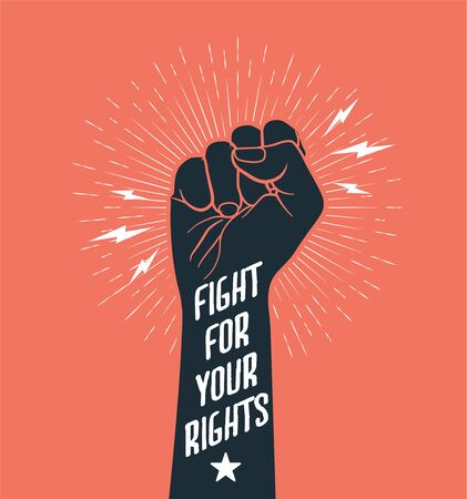 Demonstration, revolution, protest raised arm fist with Fight for Your Rights caption. Black arm silhouette on red background. Vector illustration. Vettoriali
