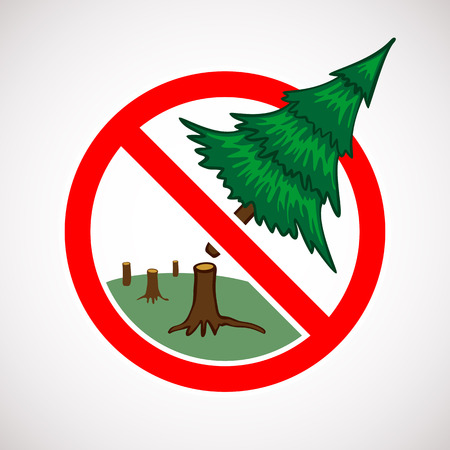 to cut: Stop cutting down live trees in forest sign Illustration