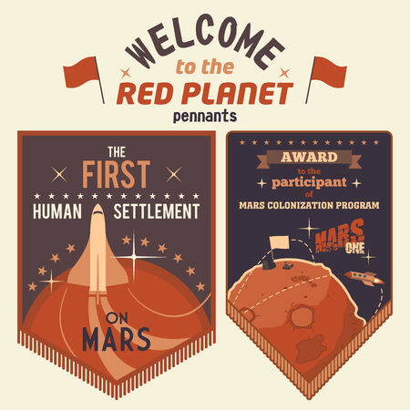 human settlement: Award pennants for participants human settlement on Mars. Welcome to the Red Planet