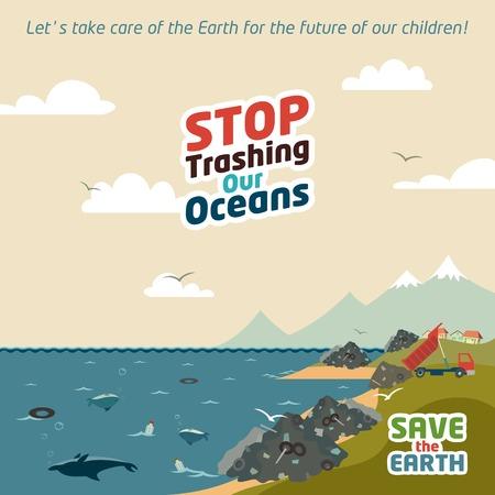 residuos toxicos: Deje de destrozar nuestros océanos. Guarde el eco ilustración Tierra Vectores