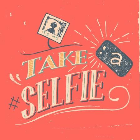 vintage camera: Take a selfie vintage motivation poster hand-lettering Illustration