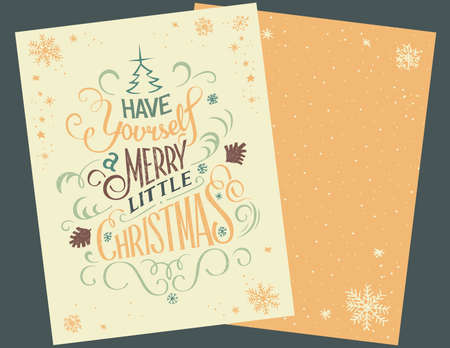 handlettering: Have yourself a merry little Christmas. Vintage hand-lettering Christmas greeting card