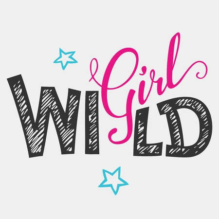 young people party: Wild girl hand-lettering typography for for women