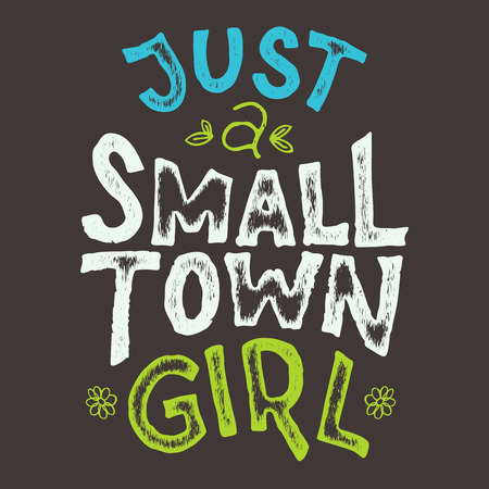 handlettering: Just a small town girl t-shirt hand-lettering