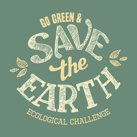 handlettering: Save the Earth hand-lettering label, t-shirt typographic design