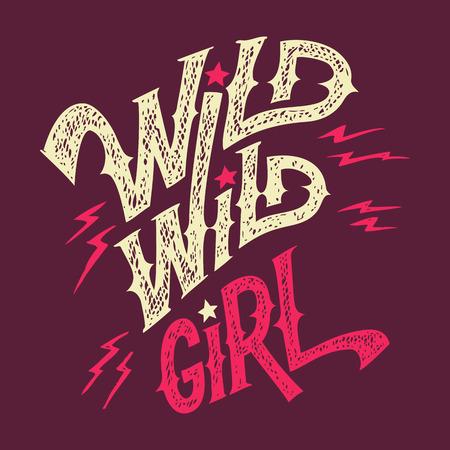 Wild wild meisje, met de hand belettering vrouwen