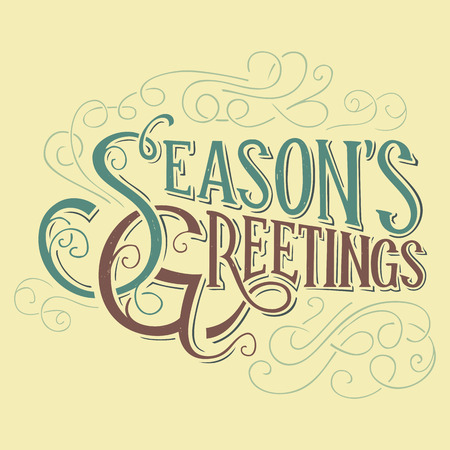 greetings from: Seasons greetings typographic design, hand-lettering headline
