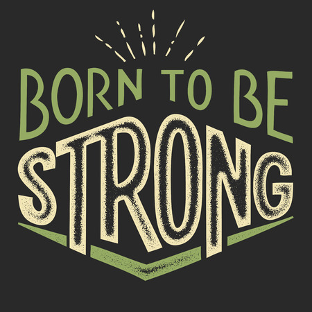 handlettering: Born to be Strong, t-shirt typographic hand-lettering design Illustration