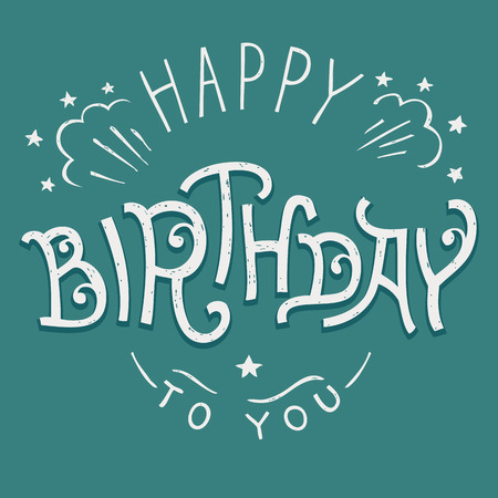 Happy Birthday to you, hand-lettering design for greeting card Ilustracja