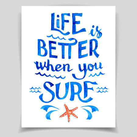 wave surfing: Life is better when you surf. Blue vector watercolor inscription, card template Illustration