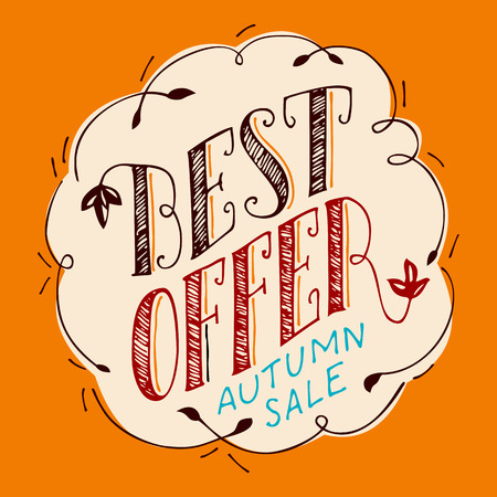Best offer illustration. Hand-lettering poster for autumn advertising sales