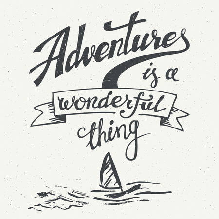 Adventures is a wonderful thing. Hand drawn typographic design for t-shirts, posters and greeting cards in vintage style Stock Illustratie