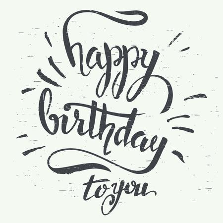 tipos: Feliz cumpleaños. Mano las letras del Grunge con un cepillo para tarjetas de felicitación de cumpleaños de diseño