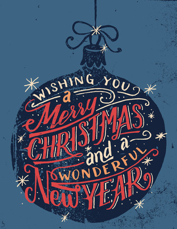 Wishing you a Merry Christmas and a wonderful New Year. Hand lettered quote on a Christmas ball background in vintage style