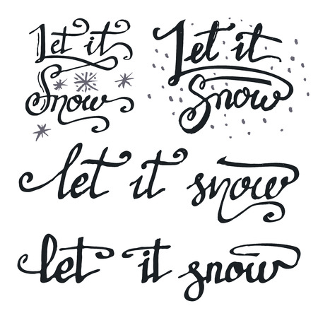 quotations: Let it snow. Hand lettering using a brush, a set of calligraphic quotations