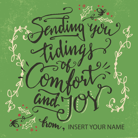 comfort: Sending you tidings of comfort and joy. Holiday greeting card calligraphy in vintage style Illustration