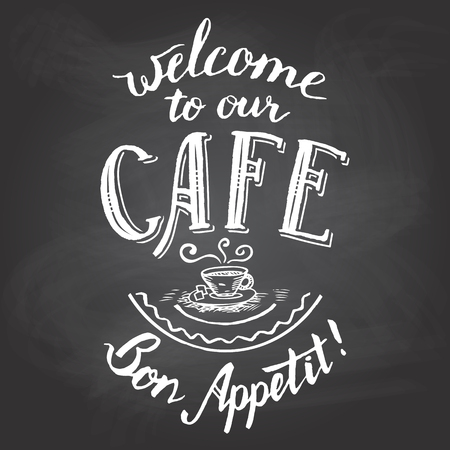 Welcome to our cafe. Bon appetit. Hand-lettering and calligraphy greeting chalkboard printable 矢量图像