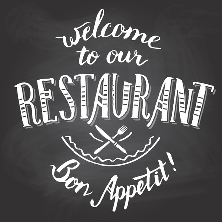 bon: Welcome to our restaurant. Bon appetit. Hand-lettering and calligraphy greeting chalkboard printable Illustration