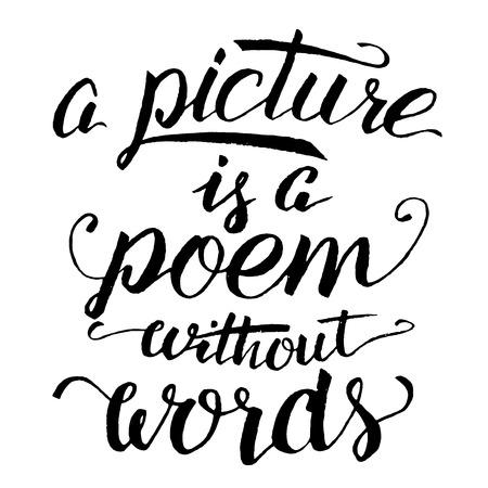 絵は言葉のない詩です。ブラック カード、ポスター、t シャツ、壁、白い背景で隔離の現代書道の印刷します。