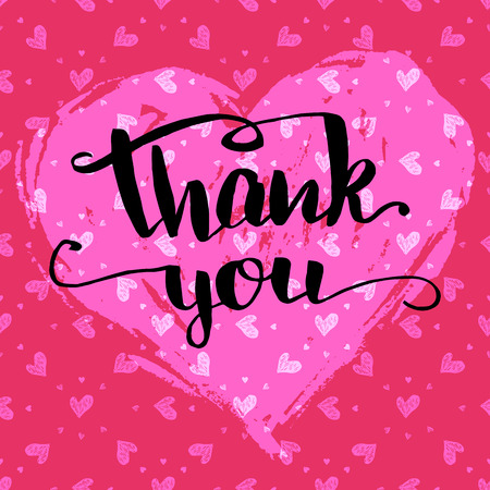 you: Thank you. Valentines day greeting card. Brush pen calligraphy on drawing hearts background