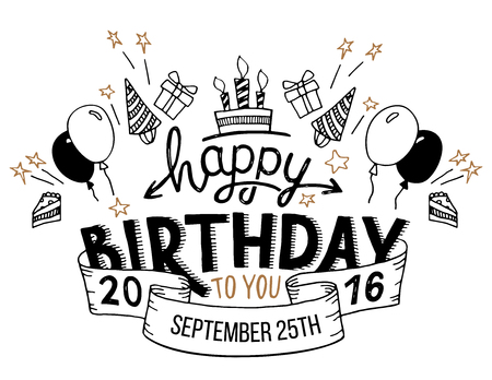 party banner: Happy Birthday to you. Hand drawn typography headline for greeting cards in vintage style isolated on white background Illustration